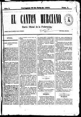 1873. Primer número del Cantón Murciano, órgano oficial de la Junta Revolucionaria.